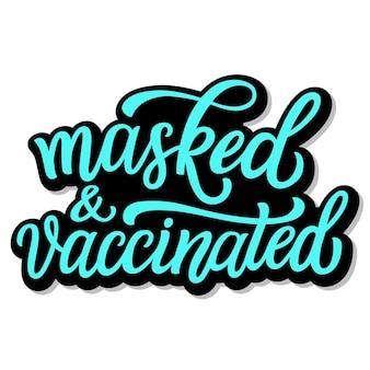 Maskierte und geimpfte handschrift