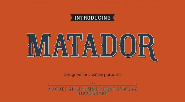 Matador-schrift. für etiketten und verschiedene schriftarten
