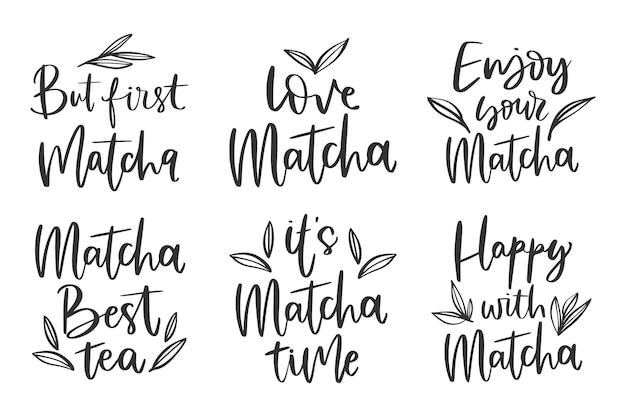 Matcha tee schriftzug pack thema