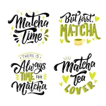 Matcha tee schriftzug sammlung