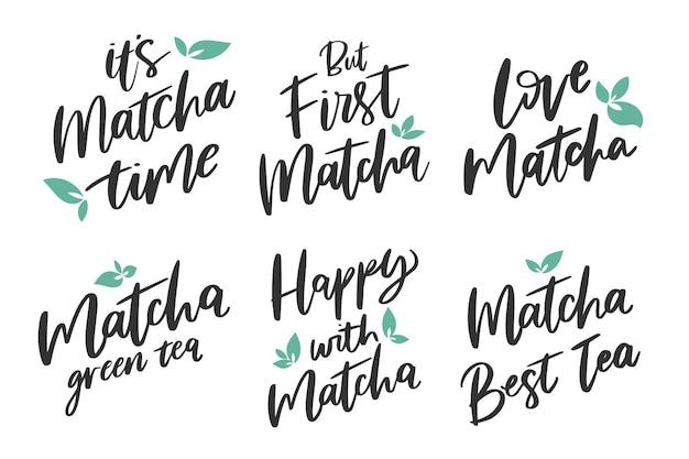 Matcha tee schriftzug