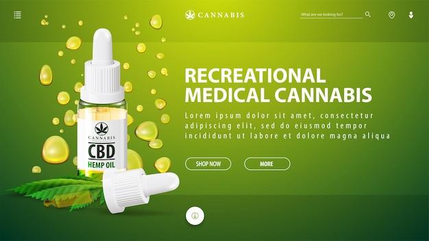 Medizinisches freizeit-cannabis, grüne schablone des rabattbanners mit cbd-ölflasche mit pipette auf hintergrund von cbd-öltropfen