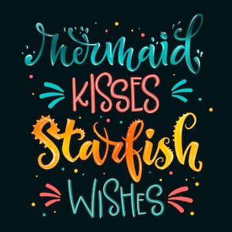 Meerjungfrau küsse seestern wünsche hand zeichnen schriftzug zitat. lokalisiertes rosa, seeozean färbt strukturierte phrase des realistischen wassers