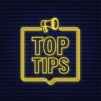 Megaphon-banner - top-tipps. neon-symbol. vektor-illustration.