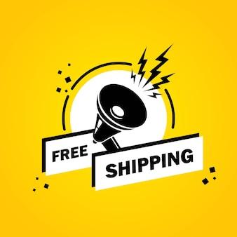 Megaphon mit kostenlosem versand-sprechblasenbanner. lautsprecher. label für business, marketing und werbung. vektor auf isoliertem hintergrund. eps 10.