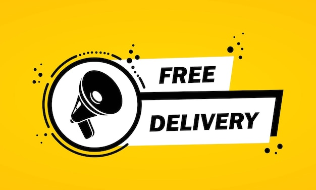 Megaphon mit sprechblasenbanner der kostenlosen lieferung. lautsprecher. label für business, marketing und werbung. vektor auf isoliertem hintergrund. eps 10.