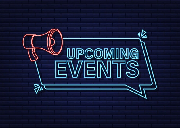 Megaphone neon label mit bevorstehenden events. megaphon-banner. web-design. vektorgrafik auf lager.