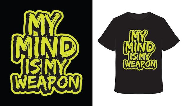 Mein verstand ist mein waffentypografie-pinsel-t-shirt-design