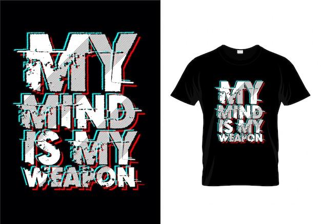 Mein verstand ist mein waffentypografie-t-shirt