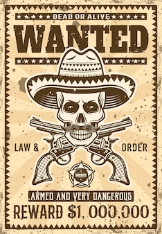 Mexikanischer banditenschädel in sombrero mit schnurrbart wollte plakat in der weinleseillustration für thematische partei oder ereignis. überlagerte, separate grunge-textur und text