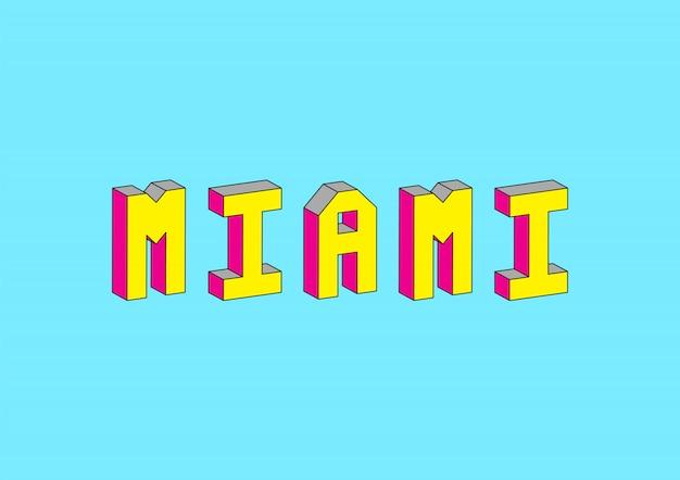 Miami-text mit isometrischem effekt 3d