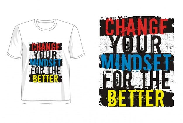 Mindset typografie für print t-shirt