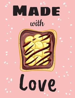 Mit liebe gemacht sandwich süße postkarte. leckeres toastbrot mit erdnussbutter, banane und schokolade kritzelt poster mit zitat. frühstück oder mittagessen veganes essen. lager vegetarischer druck