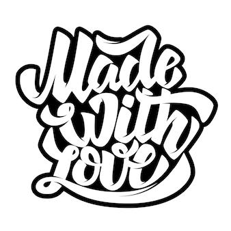 Mit liebe gemacht. schriftzug auf weißem hintergrund. illustration