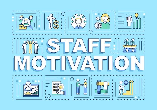 Mitarbeiter motivation wort konzepte banner. mitarbeiter für bessere arbeit inspirieren. infografiken mit linearen symbolen auf blauem hintergrund. isolierte typografie. umriss rgb farbabbildung