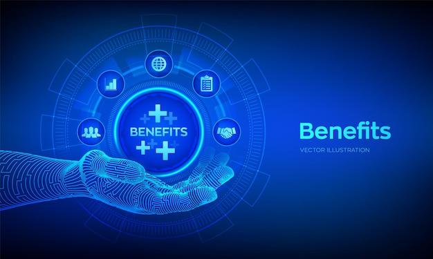 Mitarbeitervorteile helfen, das beste personalkonzept auf den virtuellen bildschirm zu bekommen. business for profit, benefit, krankenversicherung. vorteile-symbol in der roboterhand. vektor-illustration.