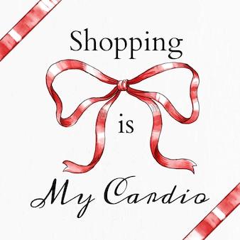 Mode-zitat-vorlage-vektor-shopping ist mein cardio