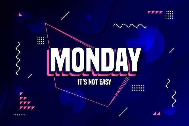 Montag ist es kein einfacher hintergrund