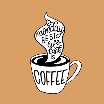 Montag kaffee schriftzug