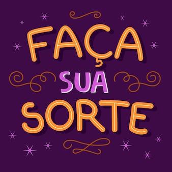 Motivierende bunte illustration in brasilianischem portugiesisch. übersetzung - machen sie ihr glück.