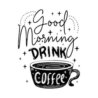Motivierende zitate der kaffee-beschriftungs-typografieplakatillustration