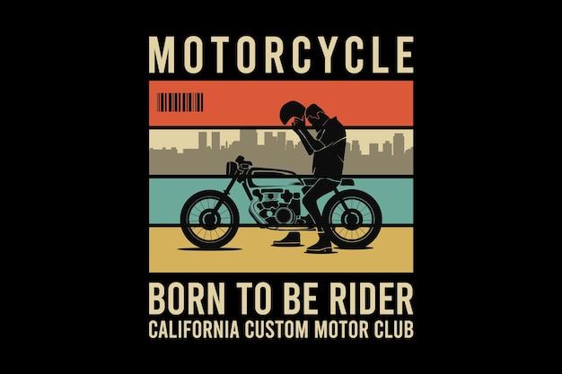 Motorrad geboren, um fahrer zu sein, design im sleety retro-stil