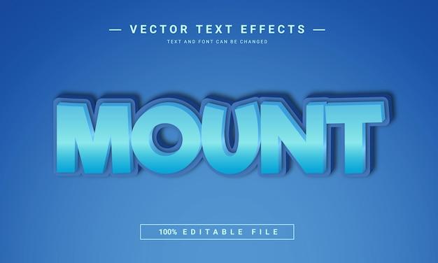 Mount 3d bearbeitbare textstil-effektvorlage