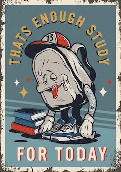 Müde schultasche vintage poster