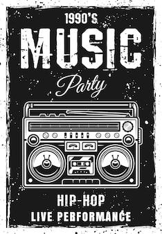Musik party vintage schwarze plakatvorlage mit boombox-vektor-illustration. überlagerte, separate grunge-textur und text