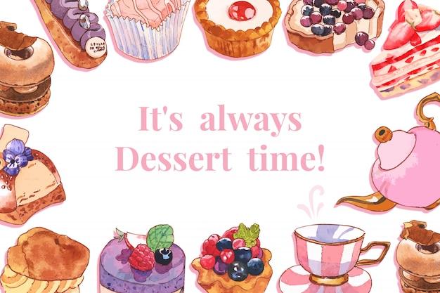 Nachtischrahmendesign mit torte, kleiner kuchen, teekannenaquarellillustration.