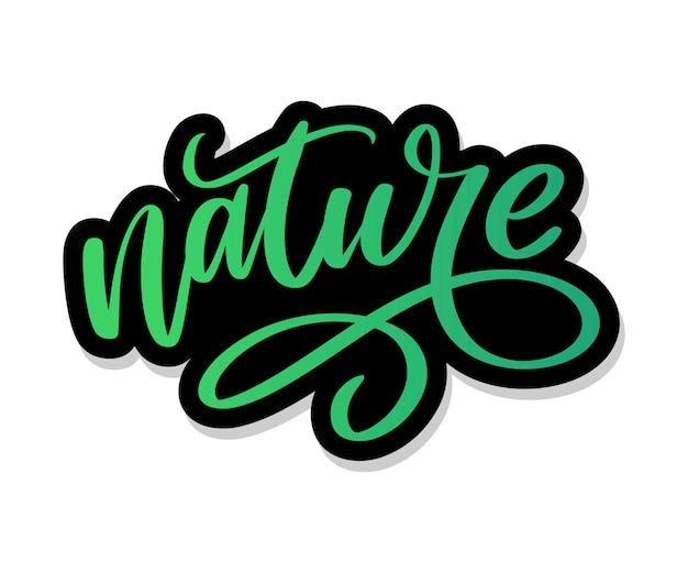 Natürlicher grüner schriftzugaufkleber mit pinselstiftkalligraphie. umweltfreundliches konzept für aufkleber, banner, karten, werbung. ökologie natur.