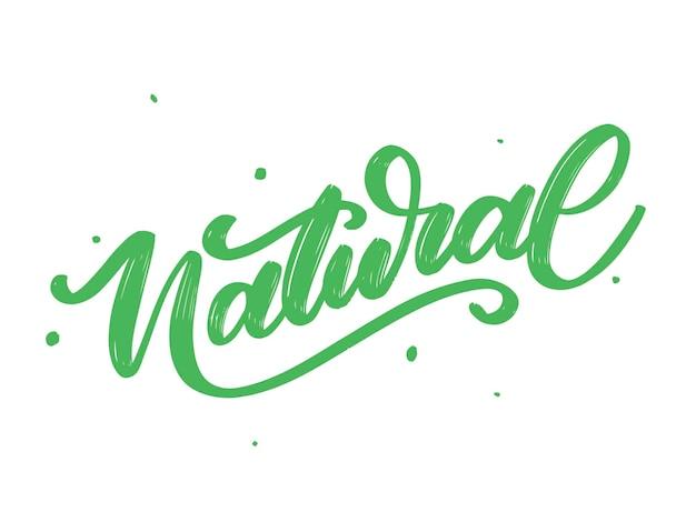 Natürlicher schriftzug slogan kalligraphie