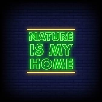 Natur ist mein zuhause neonzeichen stil text