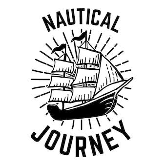 Nautisch. hand gezeichnetes emblem mit schiff. für poster, karte, druck. illustration
