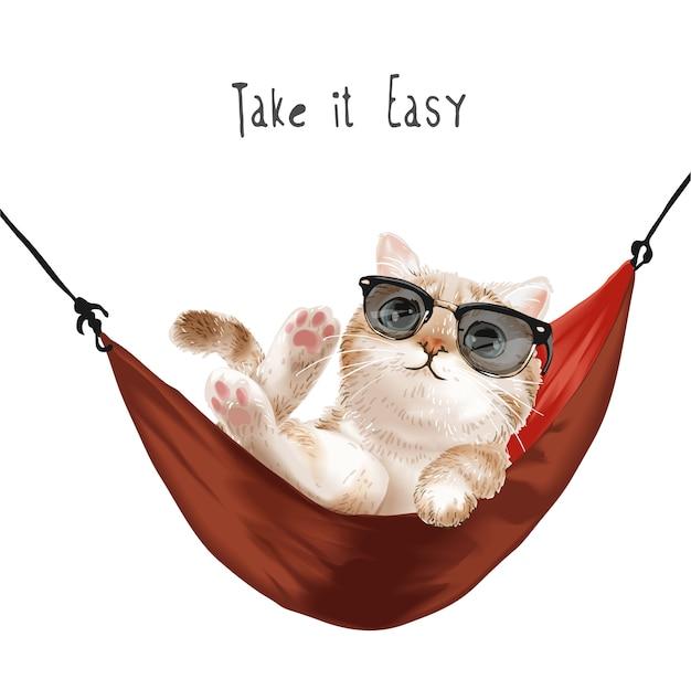 Nehmen sie es einfach slogan mit niedlichen katze in der sonnenbrille, die in der roten hängemattenillustration entspannt