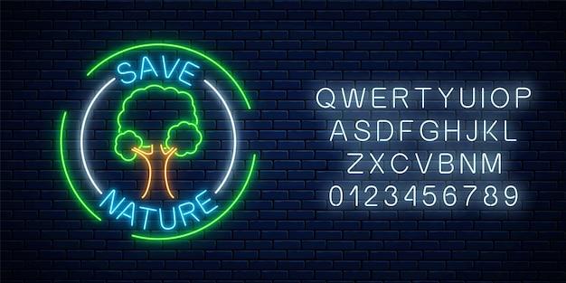 Neon retten natursymbol mit baum und text in runden rahmen mit alphabet auf dunklem backsteinmauerhintergrund. umweltschutzkonzept banner. vektor-illustration.