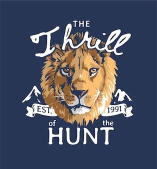 Nervenkitzel des jagdslogans mit grafischer illustration des löwenkopfes