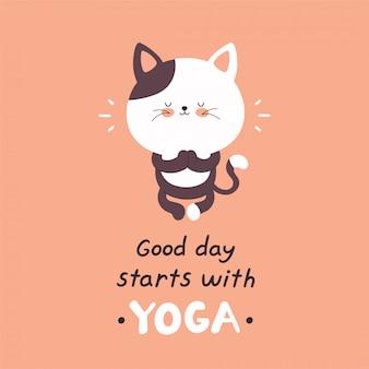 Nette glückliche katze meditieren in der yogahaltung. guten tag beginnt mit yoga-karte. vektorzeichentrickfilm-figur-illustrationsdesign, einfache flache art. meditationskonzept