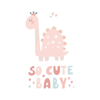 Netter dinosaurier mit slogan-grafik so süße baby lustige dino-karikaturen