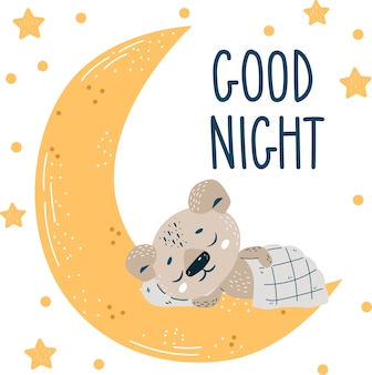 Netter kleiner bär, der auf dem mond schläft. gute nacht schriftzug. vektorillustration für karte, poster und banner