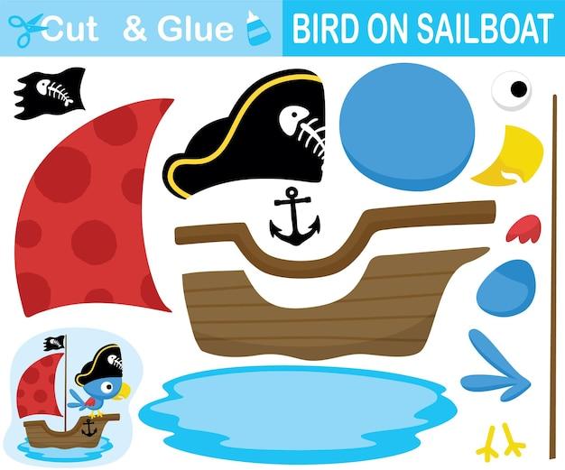 Netter vogel, der piratenhut auf segelboot trägt. bildungspapierspiel für kinder. ausschnitt und kleben. cartoon-illustration