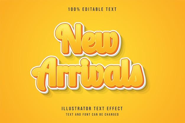 Neuankömmlinge, 3d bearbeitbarer texteffekt gelbe abstufung orange niedlicher stileffekt