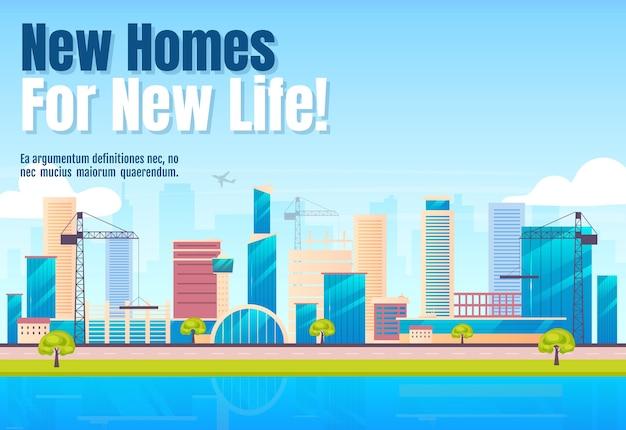 Neue häuser für neues leben banner flache vorlage. horizontale plakatwortkonzepte der baufirma. karikaturillustration der stadt im bau mit typografie. stadtbild auf hintergrund