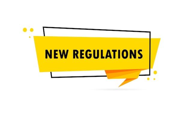 Neue vorschriften. sprechblasenbanner im origami-stil. poster mit text neue vorschriften. aufkleber-design-vorlage.