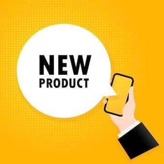 Neues produkt. smartphone mit einem blasentext. poster mit text neues produkt. comic-retro-stil. sprechblase der telefon-app.