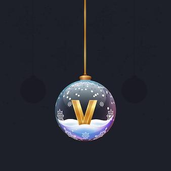 Neujahrsalphabetbuchstabe im glasweihnachtsspielzeug goldener 3d-buchstabe v im dekorationselement