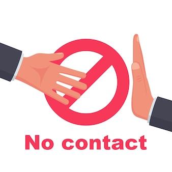 Nicht kontaktieren. kein handshake-symbol. rotes verbotsschild