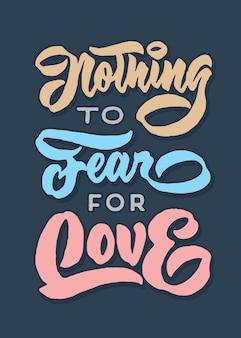 Nichts, das für liebes-typografieplakat befürchtet