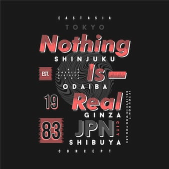 Nichts ist echte schrift grafische typografie gut für print-t-shirt