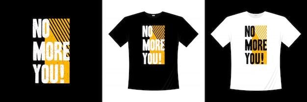 Nie mehr sie typografie t-shirt design